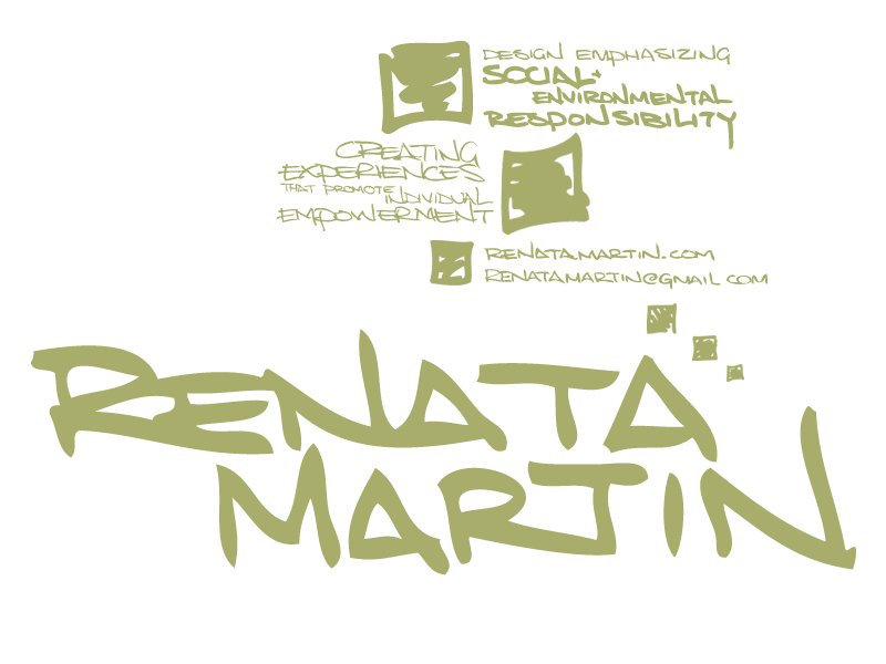 renata martin, creating experiences that promote individual empowerment, focusing on social and environmental responsibility